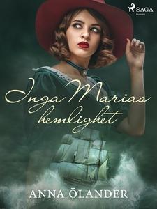 Inga Marias hemlighet (e-bok) av Anna Ôlander
