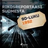 Rikosreportaasi Suomesta 1992