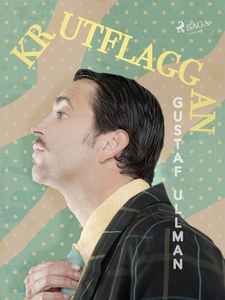 """Krutflaggan"" (e-bok) av Gustaf Ullman"