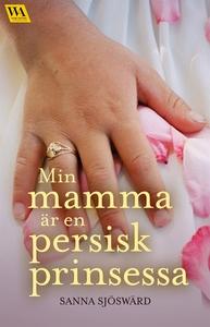 Min mamma är en persisk prinsessa (e-bok) av Sa
