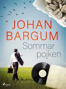 Sommarpojken (e-bok) av Johan Bargum