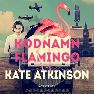 Kodnamn Flamingo (ljudbok) av Kate Atkinson