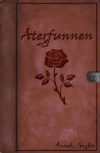 Återfunnen (e-bok) av Annah Nozlin