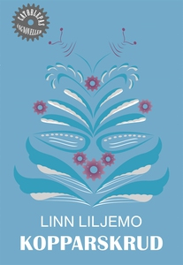 Kopparskrud (e-bok) av Linn Liljemo
