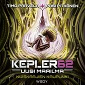 Kepler62 Uusi maailma: Kuiskaajien kaupunki
