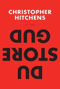 Du store Gud? (e-bok) av Christopher Hitchens