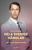 Hela Sverige hånglar : Om att leva innan man dör