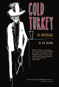 Cold turkey (e-bok) av Ola Brising