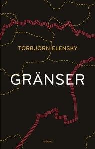 Gränser (e-bok) av Torbjörn Elensky