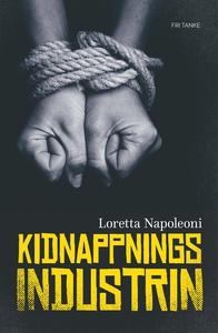 Kidnappningsindustrin (e-bok) av Loretta Napole