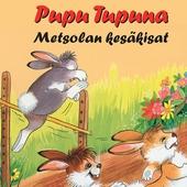 Pupu Tupuna - Metsolan kesäkisat