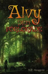 Alvy : den förlorade (e-bok) av M.F. Skuggeld