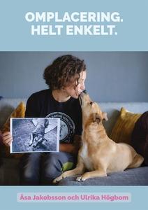 Omplacering. Helt enkelt (e-bok) av Åsa Jakobss