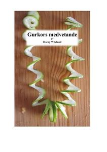 Gurkors medvetande (e-bok) av Harry Wiklund