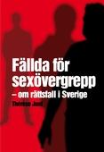 Fällda för sexövergrepp – om rättsfall i Sverige