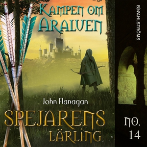 Kampen om Araluen (ljudbok) av John Flanagan