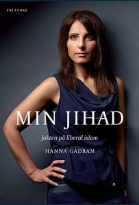 Min Jihad : Jakten på liberal islam (e-bok) av