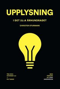 Upplysning i det 21:a århundradet (e-bok) av Ch