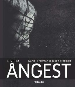 Kort om ångest (e-bok) av Daniel Freeman, Jason