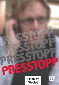 Presstopp (e-bok) av Kristian Wedel