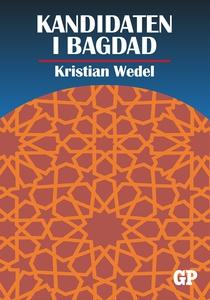 Kandidaten i Bagdad (e-bok) av Kristian Wedel