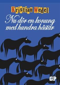 Nu dör en konung med hundra hästar (e-bok) av K