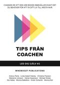 Tips från coachen 2: Led dig själv