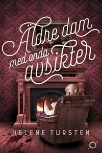 Äldre dam med onda avsikter (e-bok) av Helene T