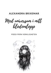 Med universum i mitt blodomlopp: Poesi från ver