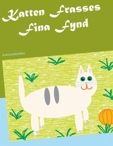 Katten Frasses Fina Fynd (e-bok) av Maja Alvens