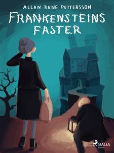 Frankensteins faster (e-bok) av Allan Rune Pett