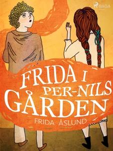Frida i Per-Nils gården (e-bok) av Frida Åslund