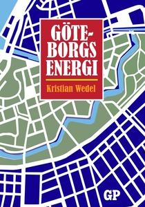 Göteborgs Energi (e-bok) av Kristian Wedel