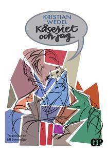 Kåseriet och jag (e-bok) av Kristian Wedel
