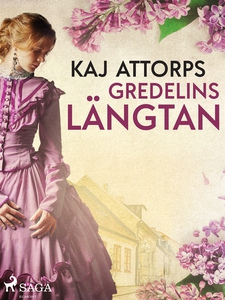 Gredelins längtan (e-bok) av Kaj Attorps