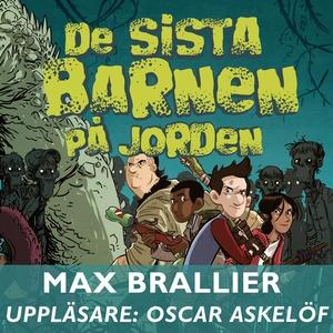 De sista barnen på jorden (ljudbok) av Max Bral