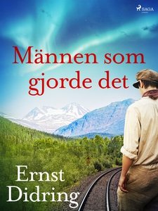 Männen som gjorde det (e-bok) av Ernst Didring