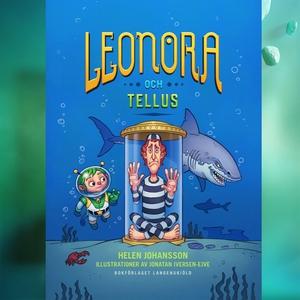 Leonora och Tellus (ljudbok) av Helen Johansson