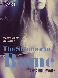 The Summer in Rome - A Woman's Intimate Confess