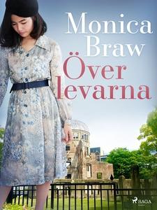 Överlevarna (e-bok) av Monica Braw