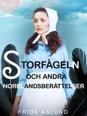 Storfågeln och andra Norrlandsberättelser