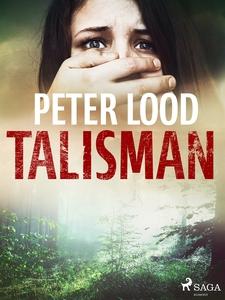 Talisman (e-bok) av Peter Lood