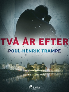 Två år efter (e-bok) av Poul-Henrik Trampe