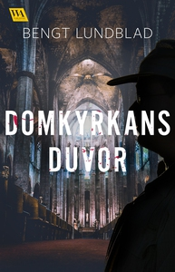 Domkyrkans duvor (e-bok) av Bengt Lundblad