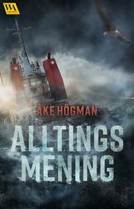 Alltings mening (e-bok) av Åke Högman