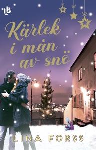Kärlek i mån av snö (e-bok) av Lina Forss