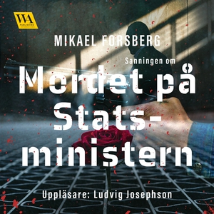 Sanningen om mordet på statsministern (ljudbok)