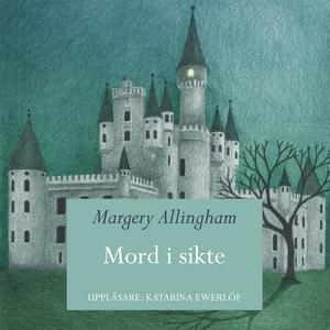 Mord i sikte (ljudbok) av Margery Allingham
