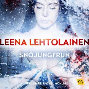 Snöjungfrun (ljudbok) av Leena Lehtolainen