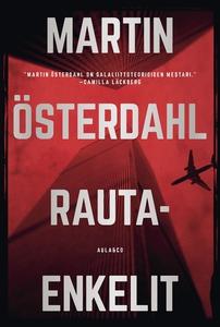 Rautaenkelit (e-bok) av Martin Österdahl